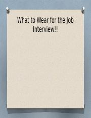 What to Wear for the Job Interview!!.pptx
