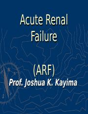 1. ACUTE RENAL FAILURE BY PROFESSOR J. KAYIMA.ppt