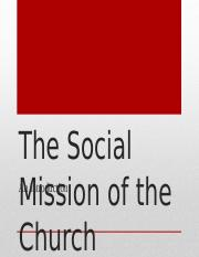 The Social Mission of the  Church_1.ppt