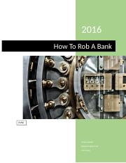 How to Rob a Bank.docx