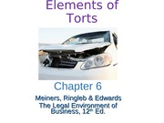 Chapter 6 Torts Lecture Slides
