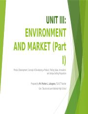 UNIT III - ENVIRONMENT AND MARKET (Part I).pptx