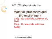Mataterial processes and environment