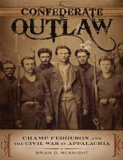 [Brian_D._Mcknight]_Confederate_Outlaw_Champ_Ferg(BookZZ.org).pdf