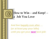 How to Win a Job You Love
