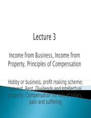 TLP Lecture 3 - S1 2016 -  Income from business, Income from property and Compensation.ppt