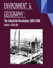 ENVIRONMENT  &  GEOGRAPHY : The Industrial Revolution 1869-1896