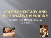 Complementary and Alternative Medicine (1)
