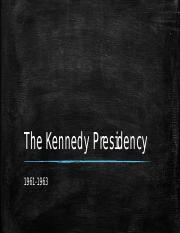 The Kennedy Presidency