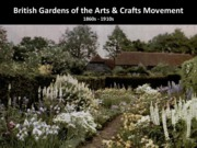 10 British Gardens of the Arts & Crafts Movement