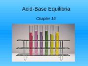 AP Ch 16 Acid Base Equilibria