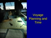 Voyage Planning and Time
