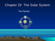 Chapter 29  The Solar System Final Powerpoint