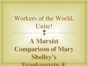 Workers of the World, Unite! Presentation