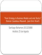 From Strategy to Business Models and onto