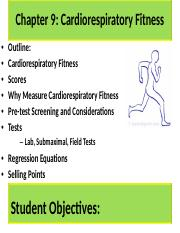 Chapter 9 Cardiorespiratory Fitness filled in notes.docx