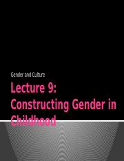 OUTLINE Lecture 9 Constructing Gender in Childhood notes .pptx
