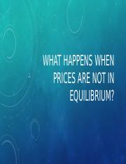 What Happens When Prices are not in Equilibrium.pptx