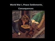 World War I, Peace Settlements, Consequences