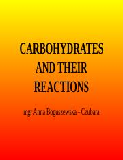 Carbohydrates and their reactions