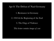 The Defeat of Nazi Germany