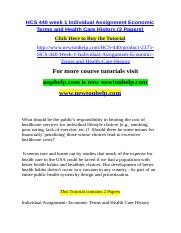 HCS 440 week 1 Individual Assignment Economic Terms and Health Care History (2 Papers).doc