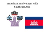 American involvement with Southeast Asia week 3 day 7
