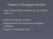 Chapter 8 - Mortgage Markets