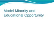 7._Model_Minority_and_Educational_Opportunity