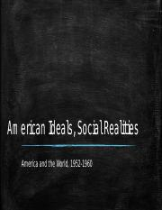 American Ideals, Social Realities
