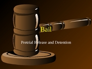 Lecture 26-Pretrial Release and Detention