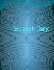 Resistance to Change ISM.pptx