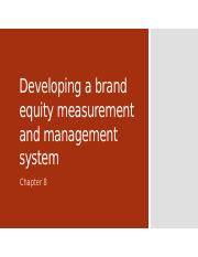 8.1 Developing a brand equity measurement and management system chapter 8 143 (1).pptx