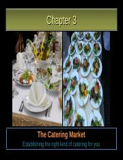 Lesson-3-The-Catering-Market-Establishing-the-right-kind-of-catering-for-you (1).ppt