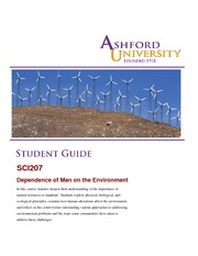 sci 207 dependence of man on the environment Sarah murray sci 207: dependence of man on the environment dr gillaspy, rebecca march 12, 2015 ashford university discussion with the use of the mitigation policy climate pollutants are reduced significantly reducing the pollutants in the earth's troposphere which will in return lessen effects of extreme weather and the greenhouse effect .