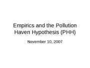 Empirics and the Pollution Haven Hypothesis November 2007