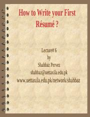 Lecture # 6  Things to Know Before Writing Your First Résumé