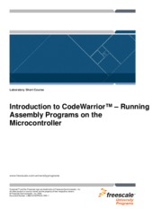 Introduction to CodeWarrior� � Running Assembly Programs on the Microcontroller