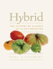 Hybrid - The History and Science of Plant Breeding - Noel Kingsbury