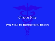 Drug Use & Pharmaceutical Industry 2007