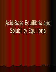 6- Acid-Base Equilibria and Solubility Equilibria
