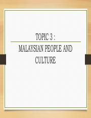 TOPIC 3-  MALAYSIAN PEOPLE AND CULTURE.pdf