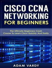 CCNA Networking for Beginners - Adam Vardy