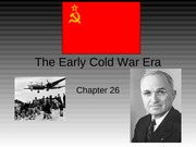 The Early Cold War Era