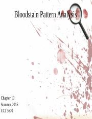 Chapter 10 Bloodstain Pattern Analysis