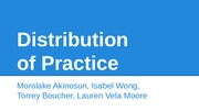 Presentation 5 - Distribution of Practice