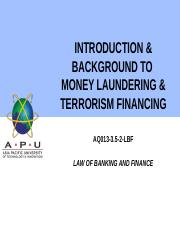 8 - INTRODUCTION and BACKGROUND TO MONEY LAUNDERING and TERRORISM FINANCING Part 1