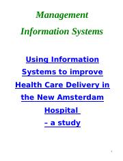 Appendix 1 - Using Information Systems to improve Health Care Delivery in the New Amsterdam Hospital