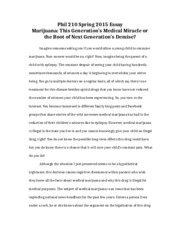 Phil 210 Spring 2015 Essay Marijuana- This Generation's Medical Miracle or the Root of Next Generati