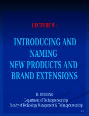 L09 - INTRODUCING AND NAMING NEW PRODUCTS AND BRAND EXTENSIONS.pptx